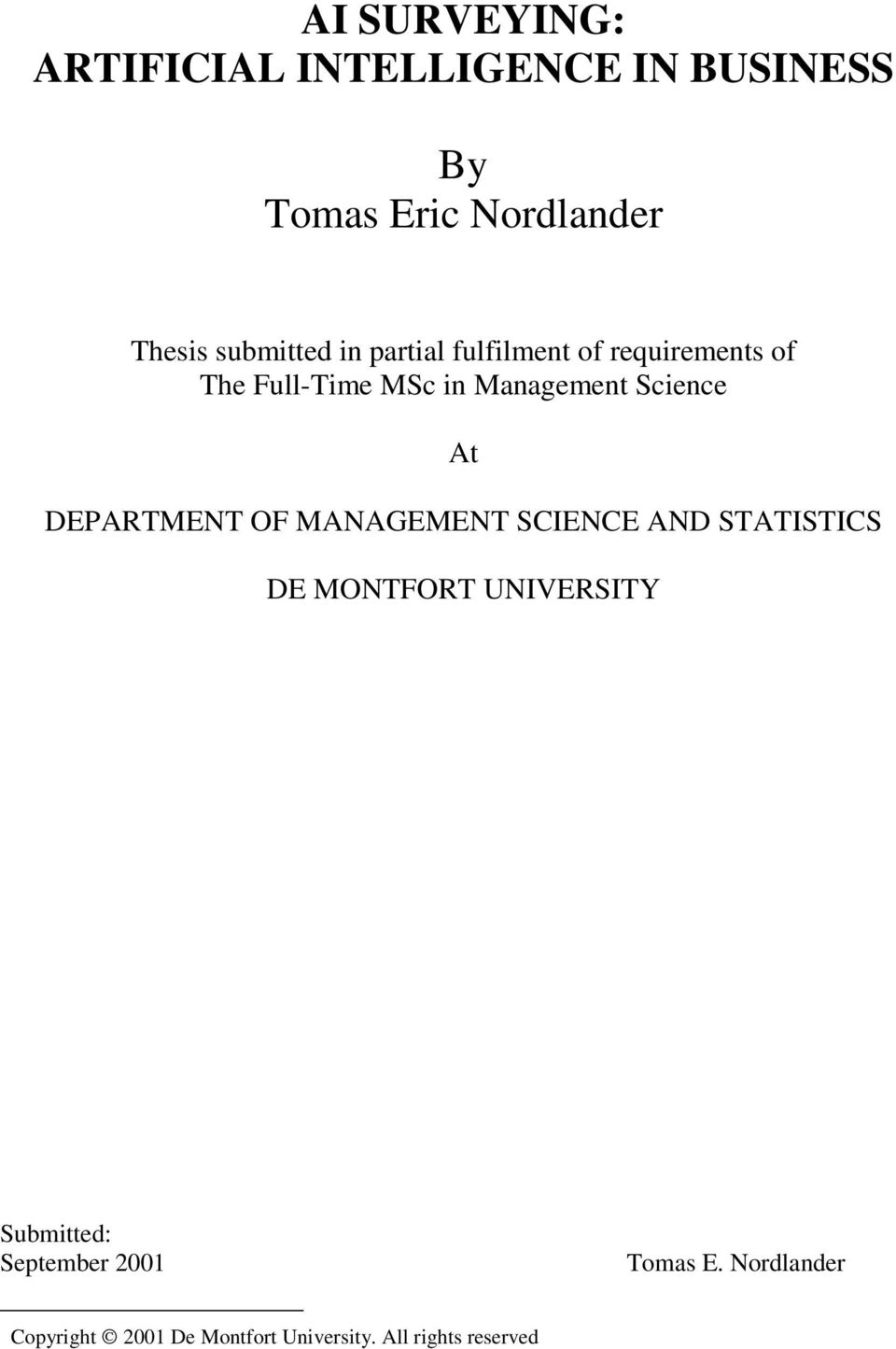 Science At DEPARTMENT OF MANAGEMENT SCIENCE AND STATISTICS DE MONTFORT UNIVERSITY