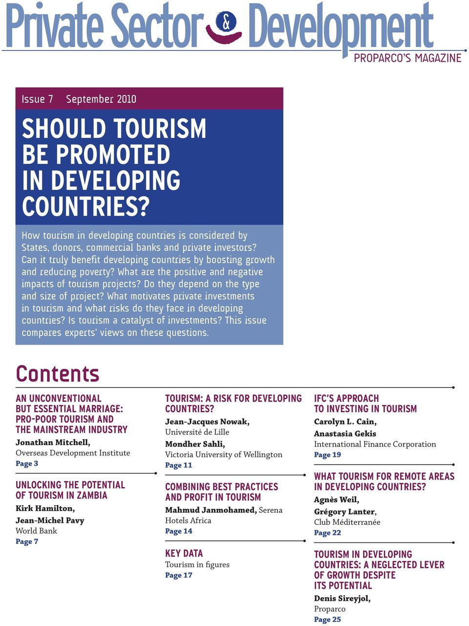 What are the positive and negative impacts of tourism projects? Do they depend on the type and size of project?