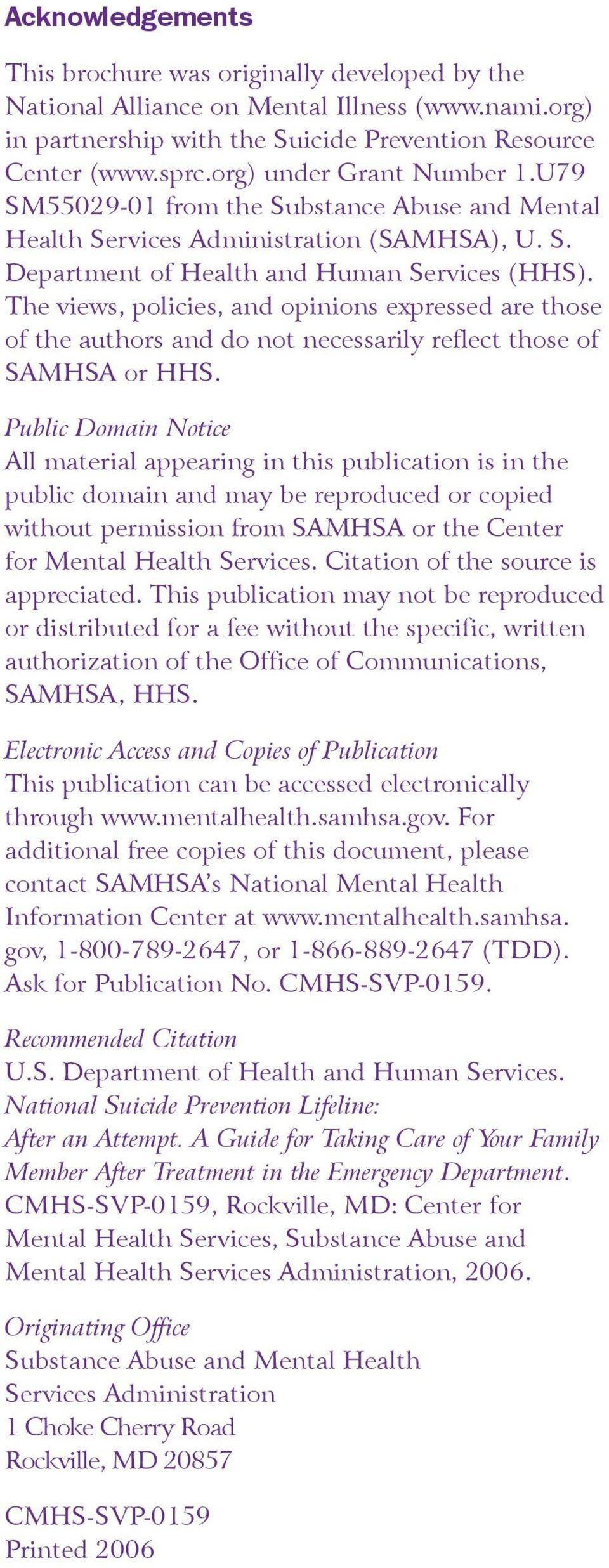 The views, policies, and opinions expressed are those of the authors and do not necessarily reflect those of SAMHSA or HHS.