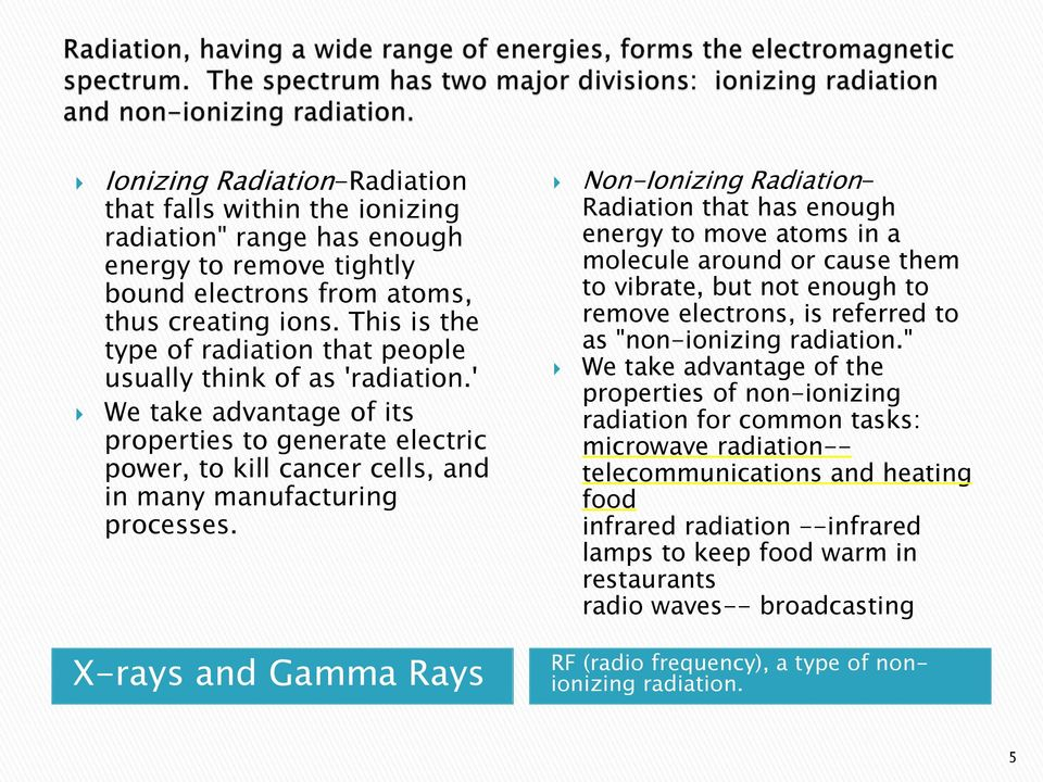 "Non-Ionizing Radiation- Radiation that has enough energy to move atoms in a molecule around or cause them to vibrate, but not enough to remove electrons, is referred to as ""non-ionizing radiation."