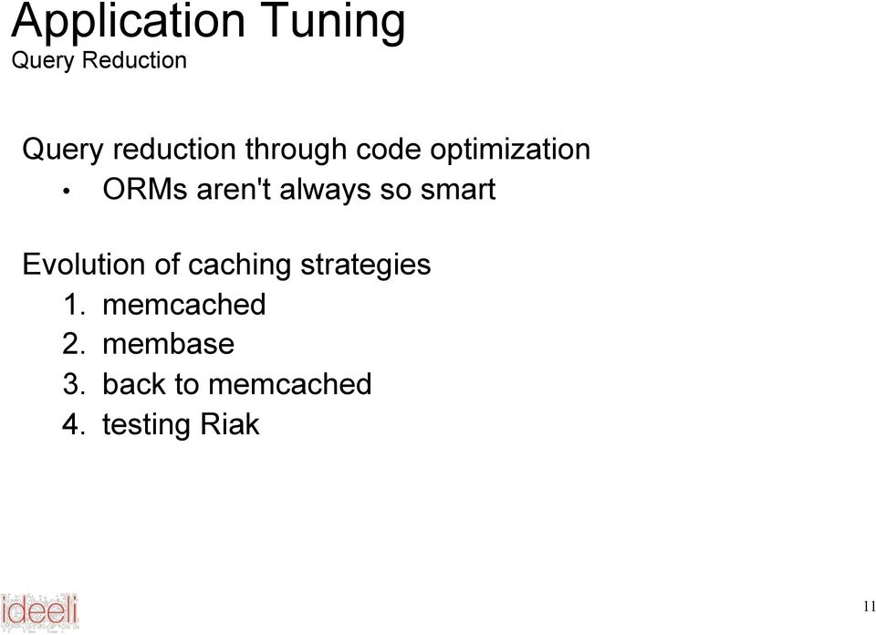 always so smart Evolution of caching strategies 1.