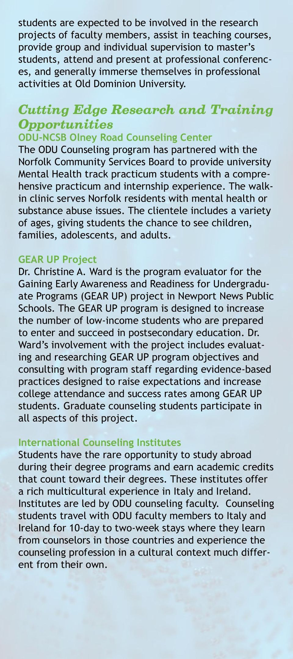 Cutting Edge Research and Training Opportunities ODU-NCSB Olney Road Counseling Center The ODU Counseling program has partnered with the Norfolk Community Services Board to provide university Mental