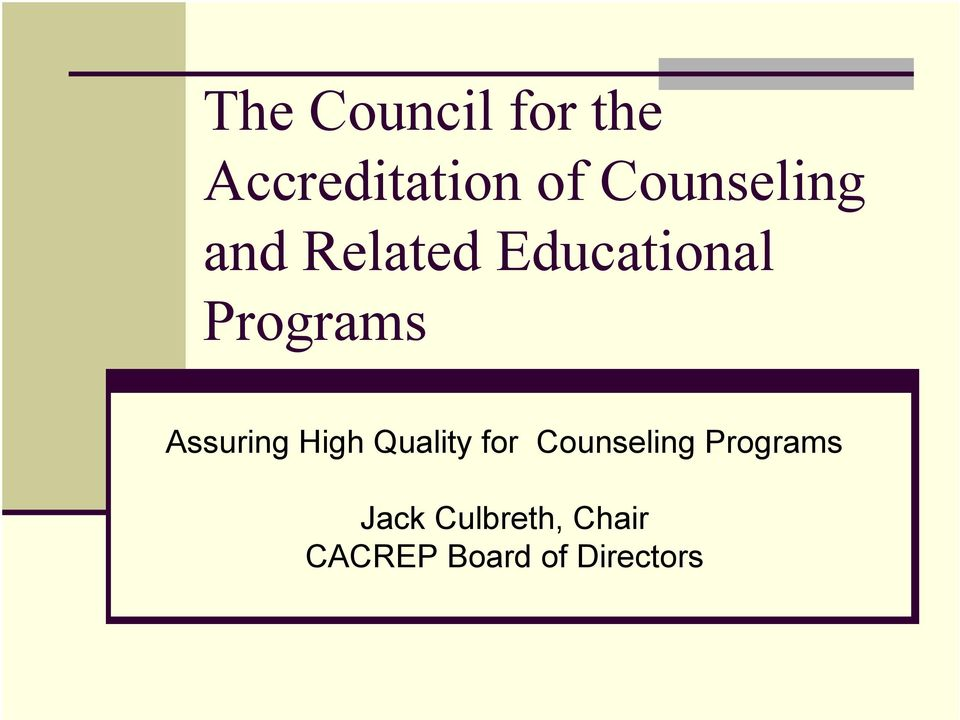 Assuring High Quality for Counseling