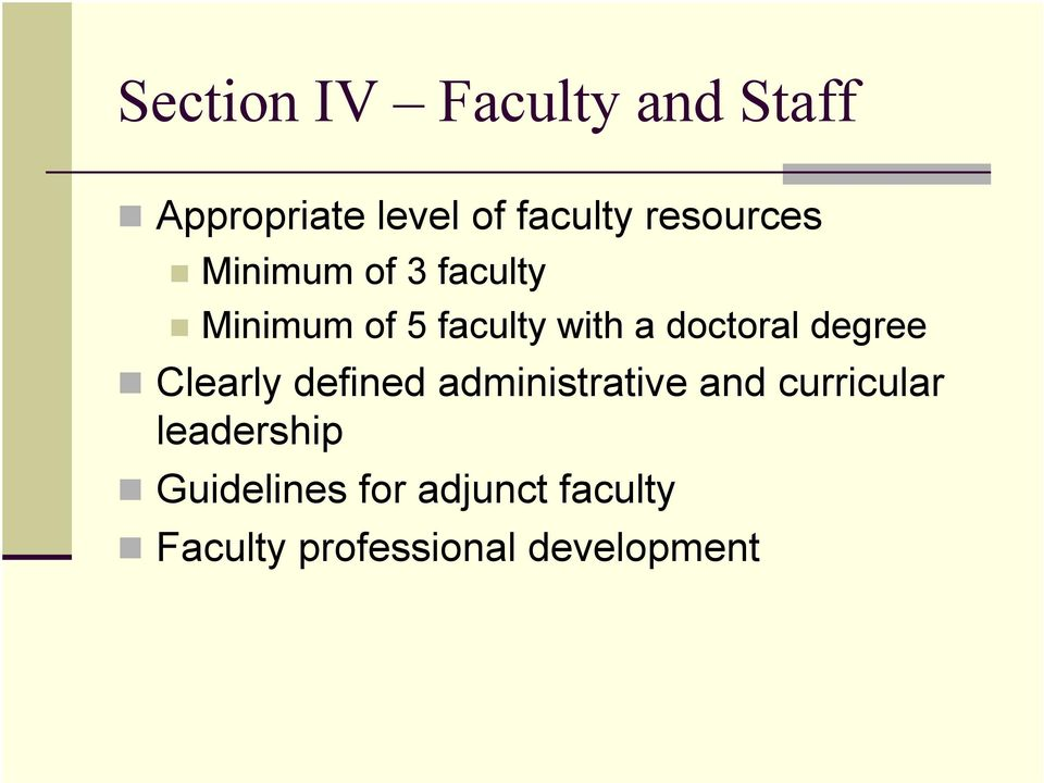 doctoral degree Clearly defined administrative and curricular