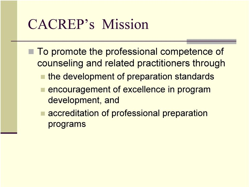 of preparation standards encouragement of excellence in