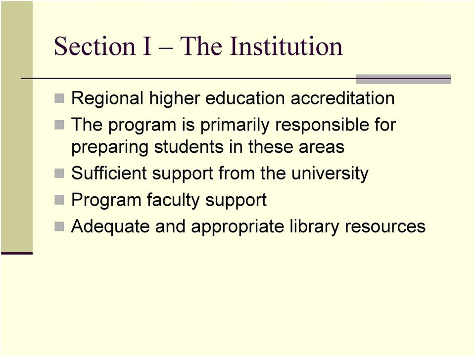 preparing students in these areas Sufficient support from the