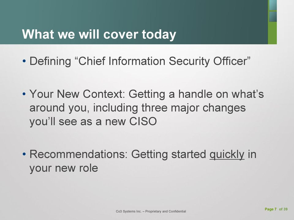 you, including three major changes you ll see as a new CISO