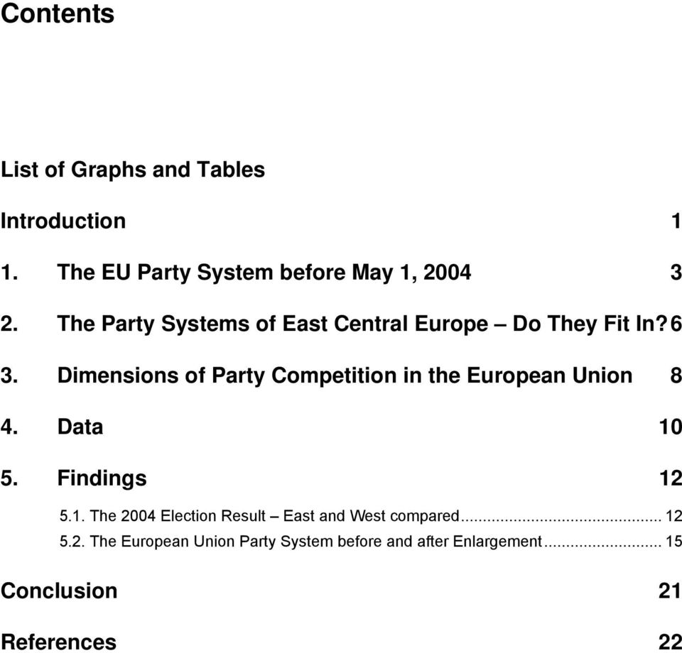 Dimensions of Party Competition in the European Union 8 4. Data 10