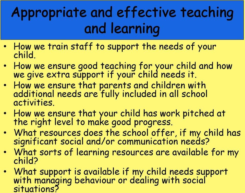 How we ensure that your child has work pitched at the right level to make good progress.
