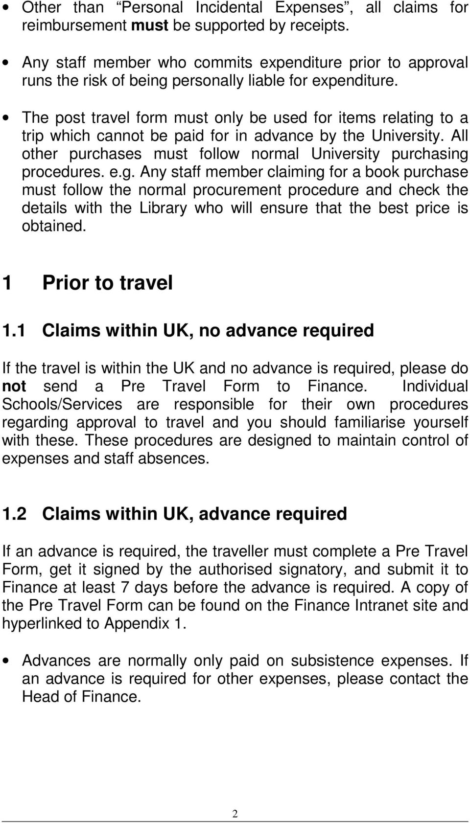 The post travel form must only be used for items relating