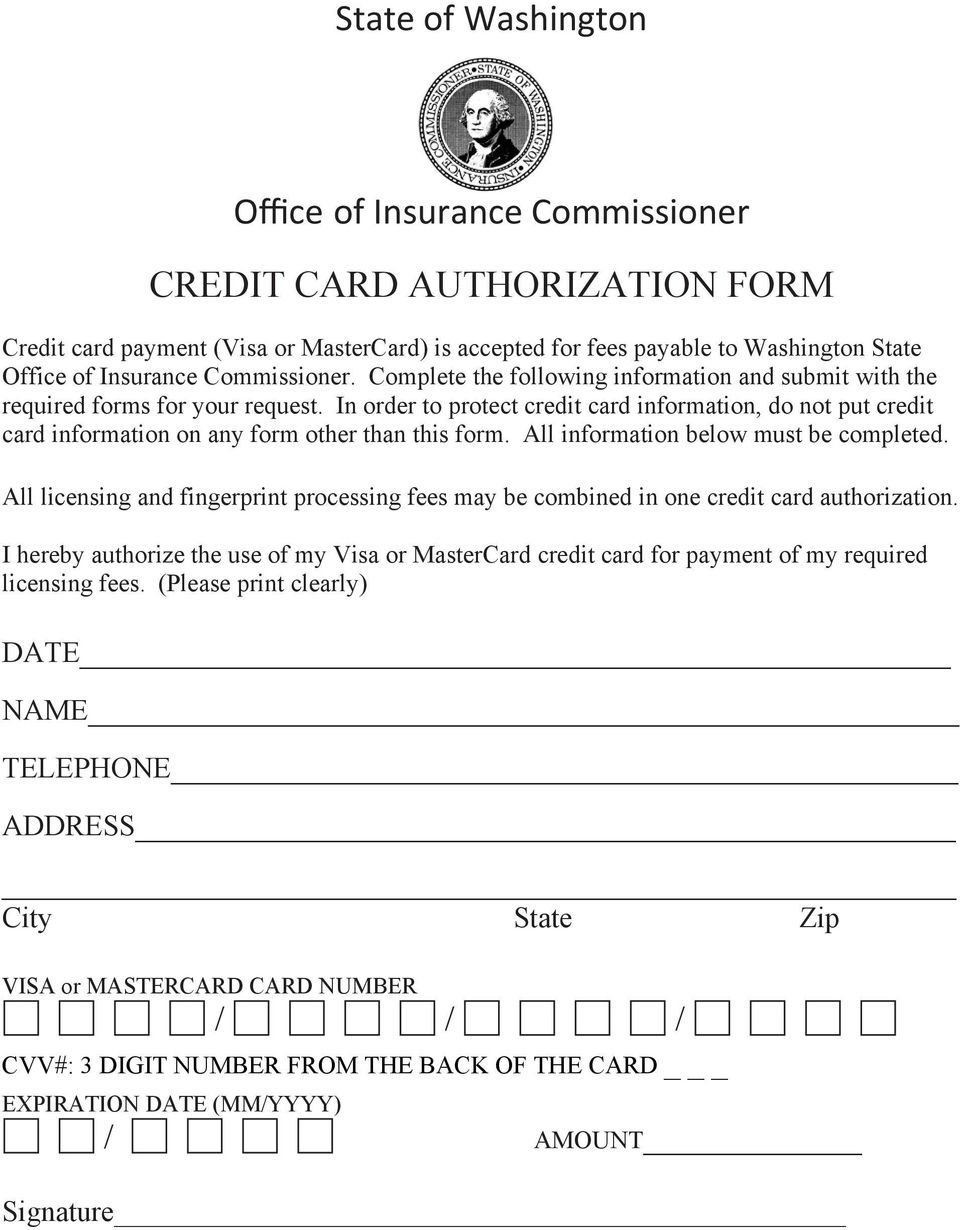 In order to protect credit card information, do not put credit card information on any form other than this form. All information below must be completed.