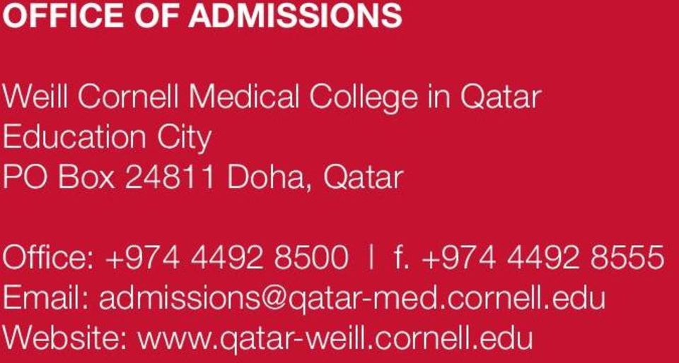 +974 4492 8555 Email: admissions@qatar-med.