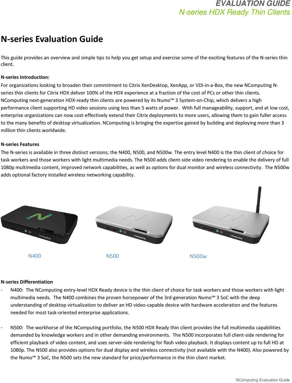 the HDX experience at a fraction of the cost of PCs or other thin clients.