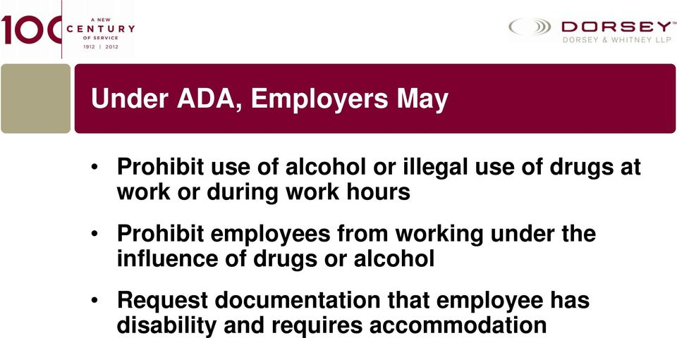 from working under the influence of drugs or alcohol Request