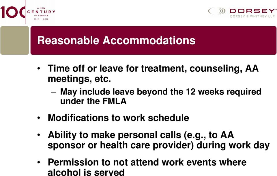 work schedule Ability to make personal calls (e.g.