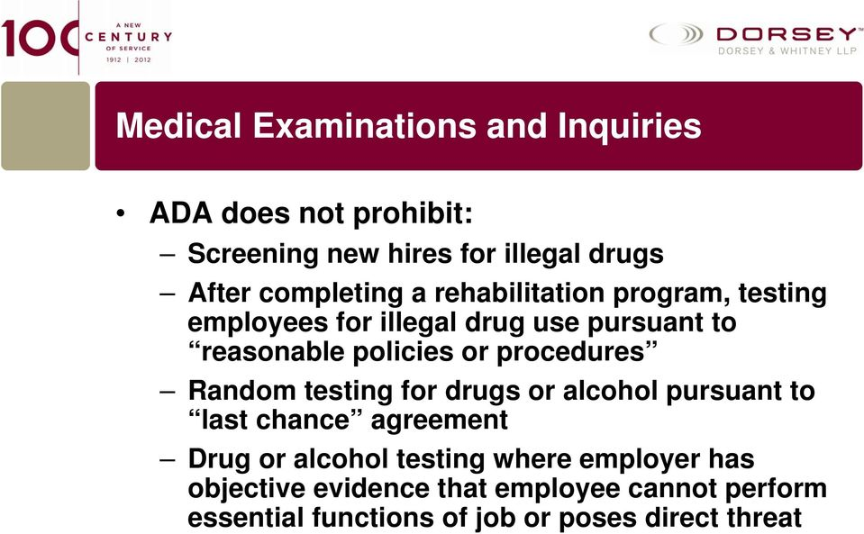 or procedures Random testing for drugs or alcohol pursuant to last chance agreement Drug or alcohol testing