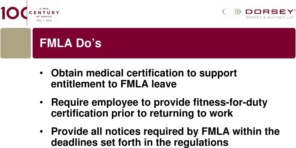 certification prior to returning to work Provide all notices