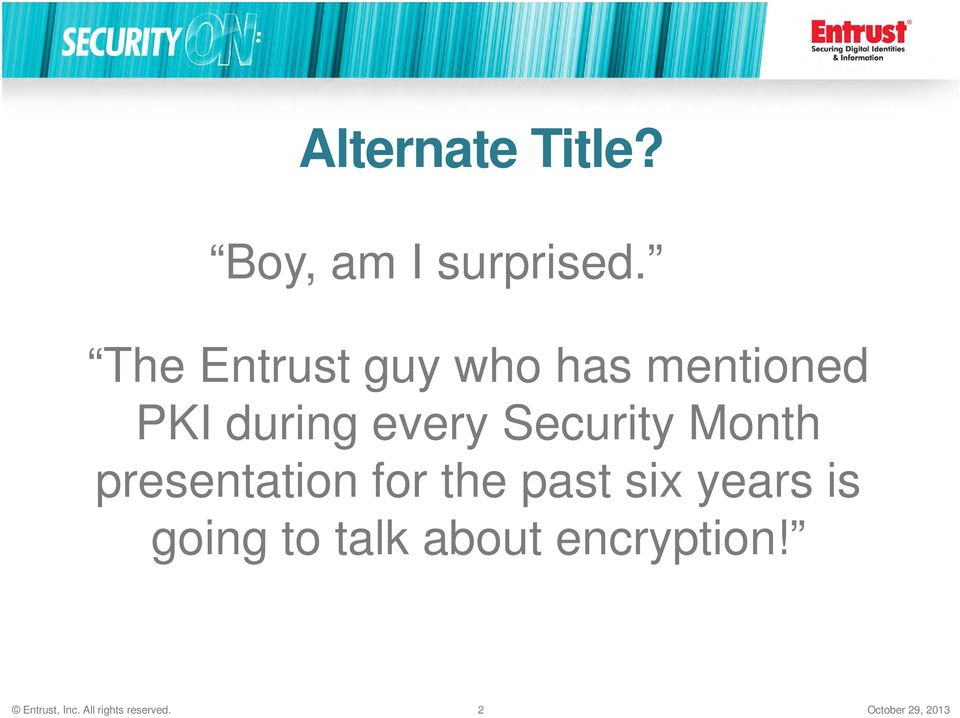 Security Month presentation for the past six years