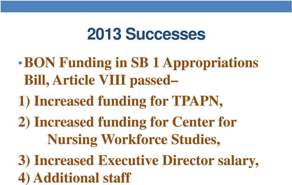 Increased funding for Center for Nursing Workforce