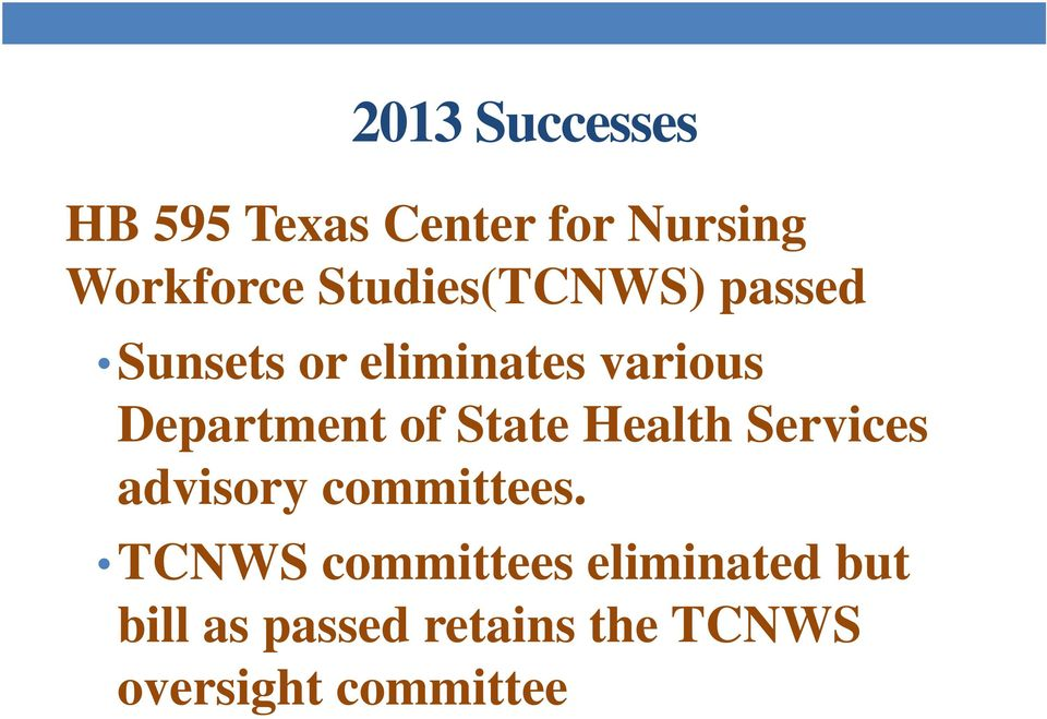 of State Health Services advisory committees.