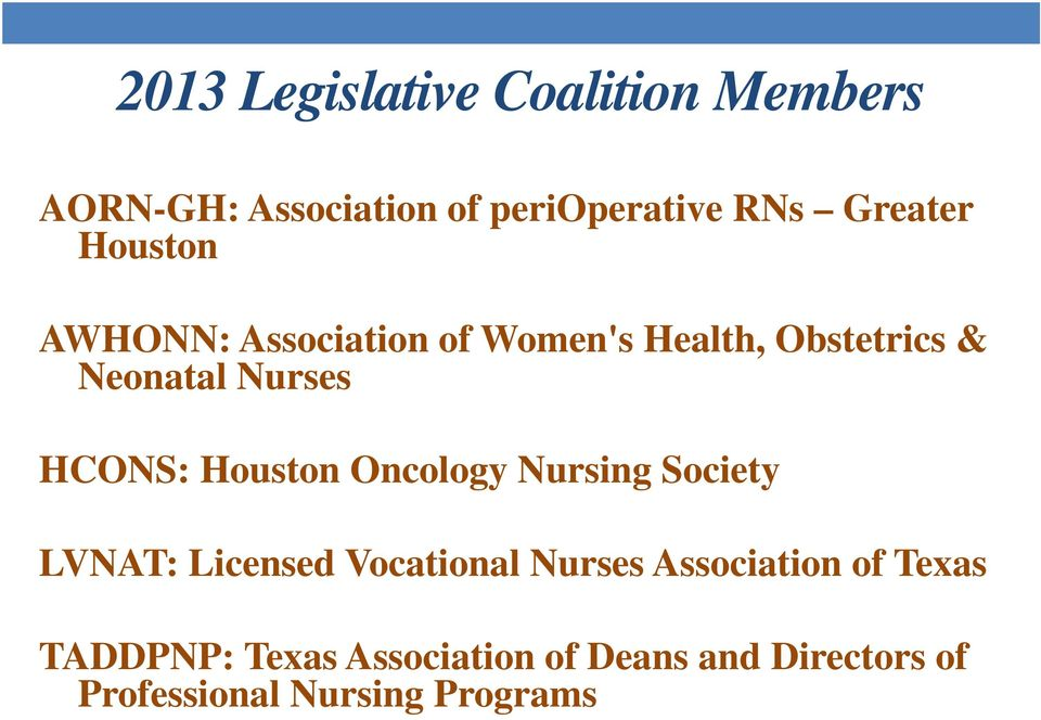 Houston Oncology Nursing Society LVNAT: Licensed Vocational Nurses Association of