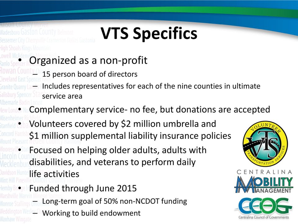 and $1 million supplemental liability insurance policies Focused on helping older adults, adults with disabilities, and