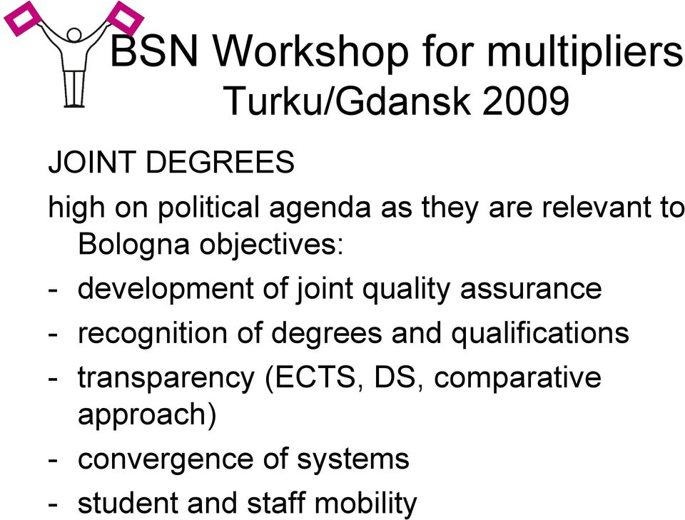 recognition of degrees and qualifications - transparency (ECTS, DS,