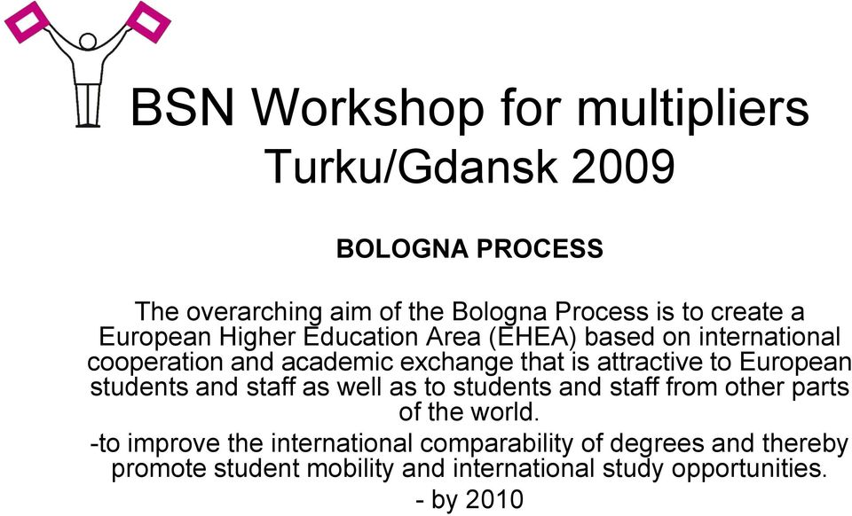 and staff as well as to students and staff from other parts of the world.