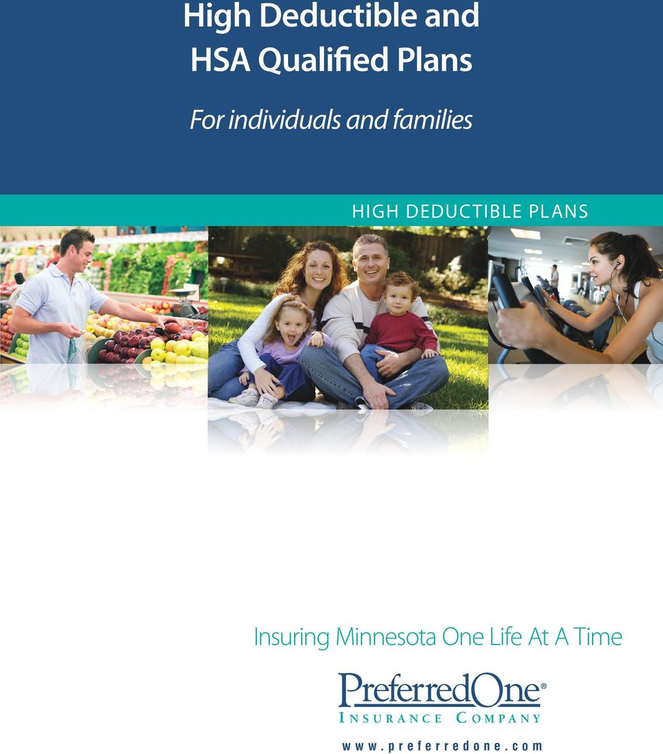 HIGH DEDUCTIBLE PLANS Insuring