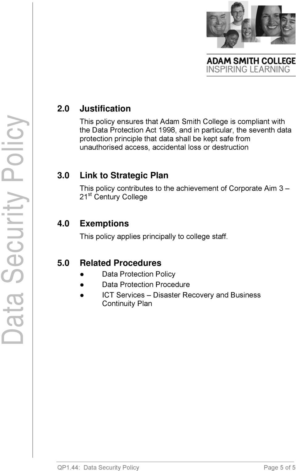 0 Link to Strategic Plan This policy contributes to the achievement of Corporate Aim 3 21 st Century College 4.