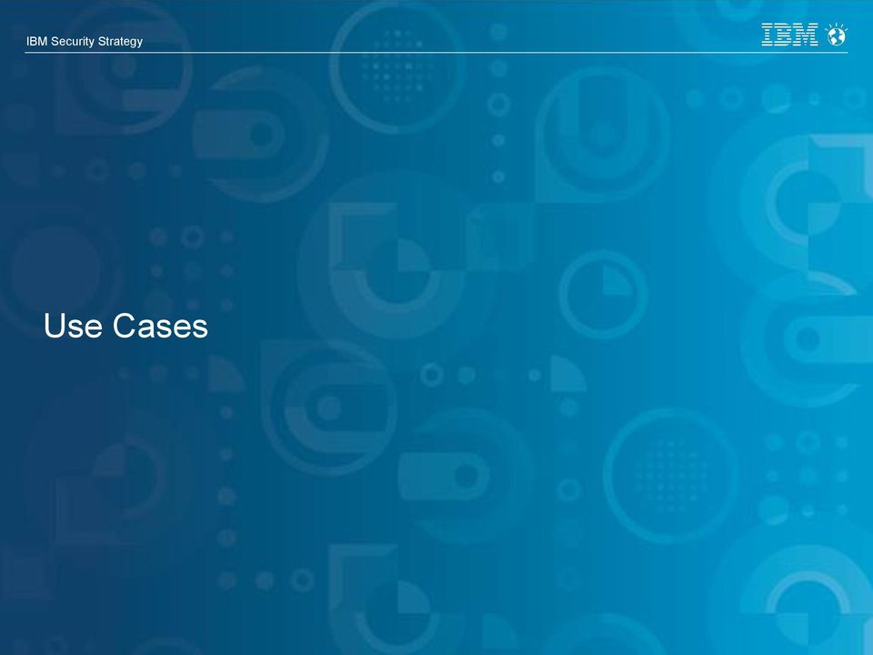Strategy Use Cases 12 IBM