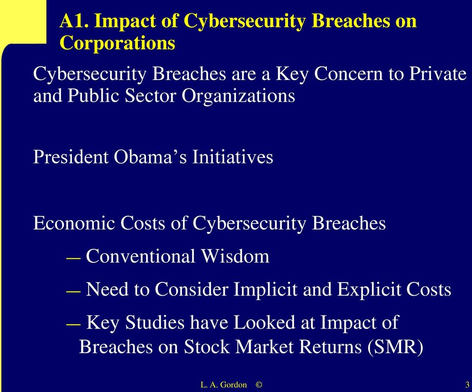 Costs of Cybersecurity Breaches Conventional Wisdom Need to Consider Implicit and Explicit