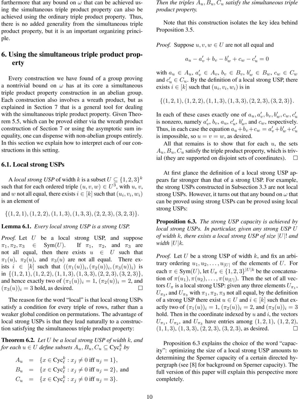 Using the simultaneous triple product property Every construction we have found of a group proving a nontrivial bound on ω has at its core a simultaneous triple product property construction in an