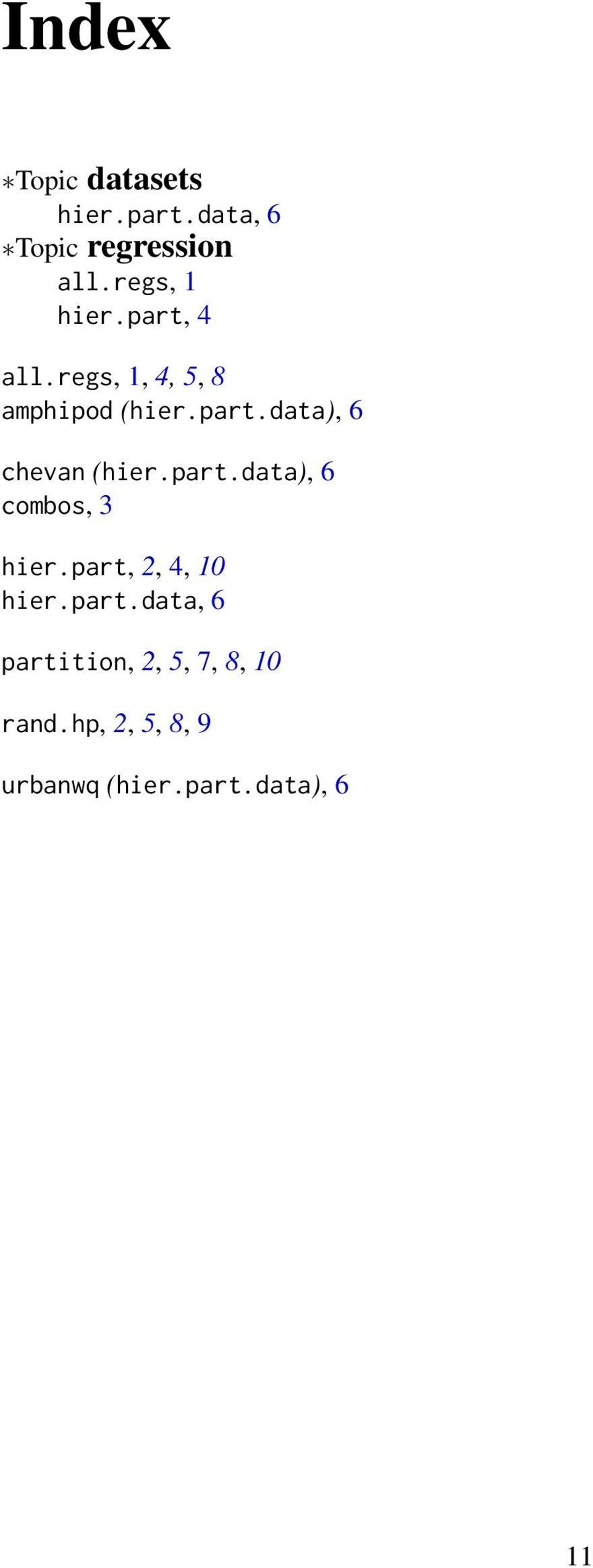 part.data), 6 combos, 3 hier.part, 2, 4, 10 hier.part.data, 6 partition, 2, 5, 7, 8, 10 rand.