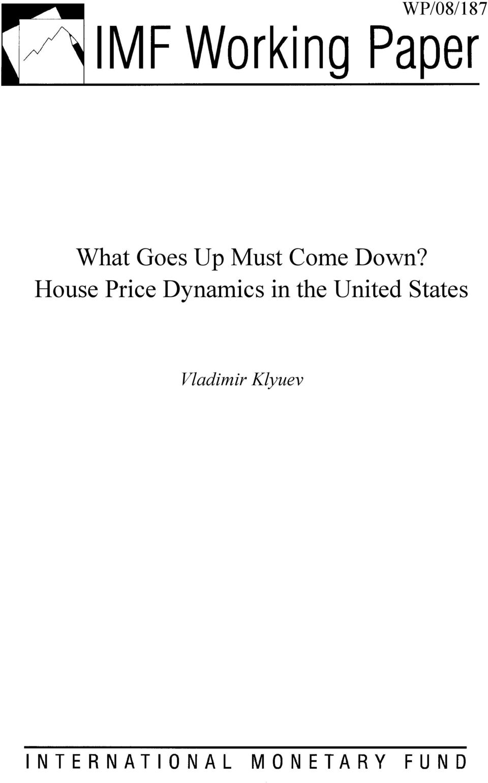 House Price Dynamics in