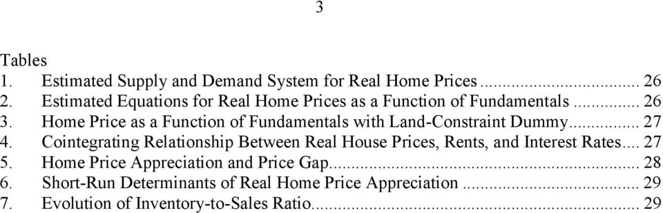 Home Price as a Function of Fundamentals with Land-Constraint Dummy... 27 4.