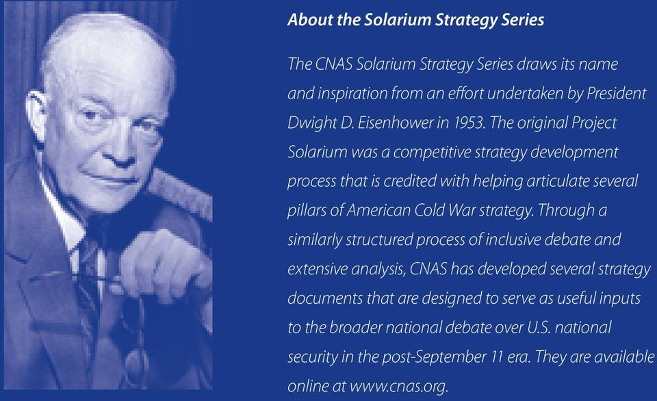 The original Project Solarium was a competitive strategy development process that is credited with helping articulate several pillars of American Cold War