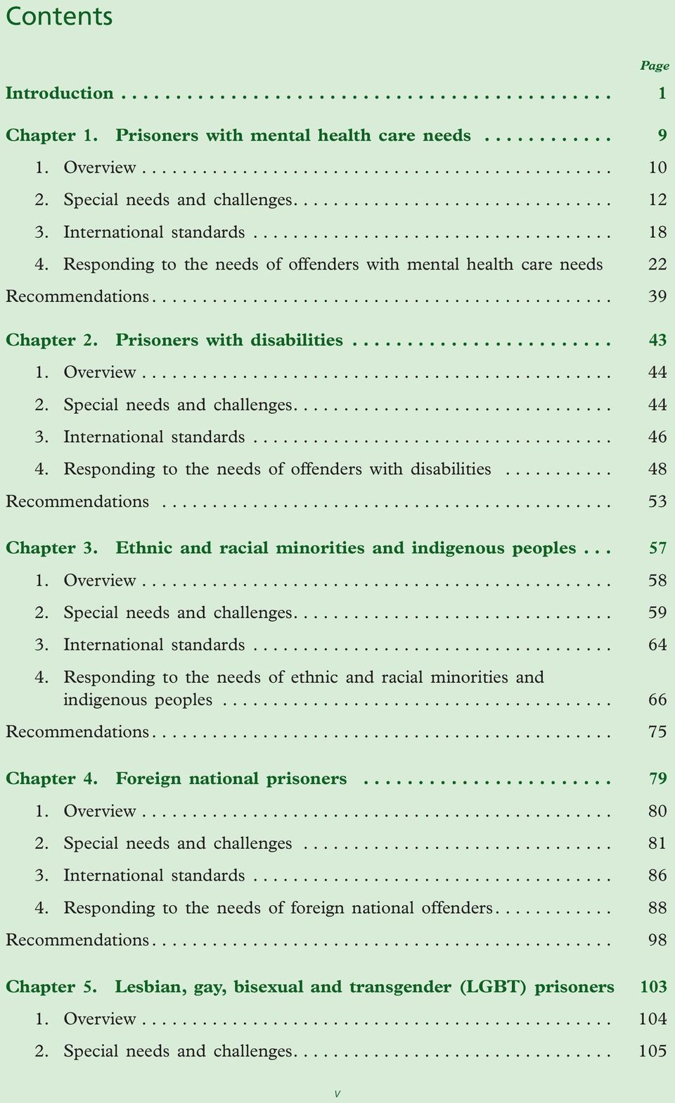 Responding to the needs of offenders with mental health care needs 22 Recommendations.............................................. 39 Chapter 2. Prisoners with disabilities........................ 43 1.
