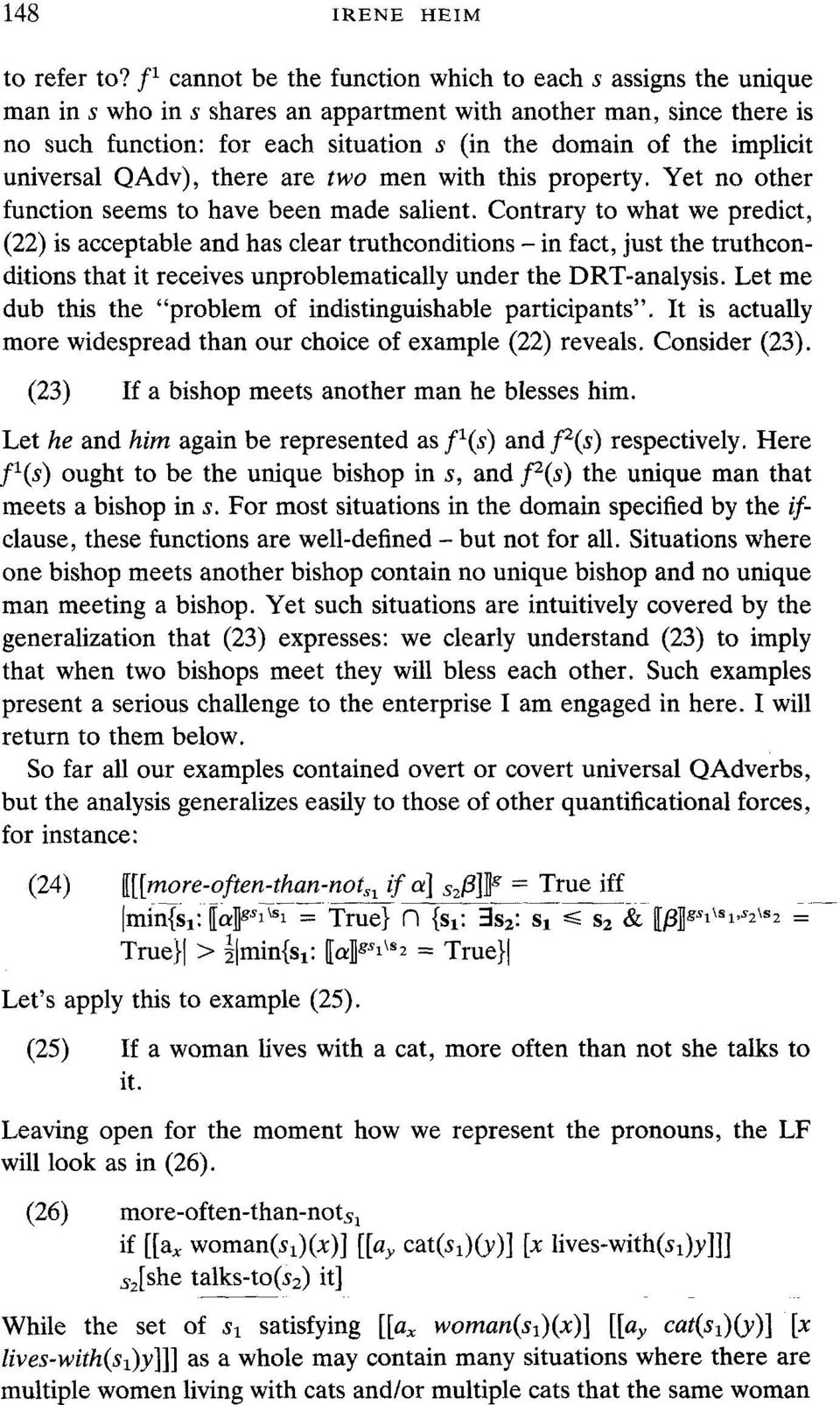 implicit universal QAdv), there are two men with this property. Yet no other function seems to have been made salient.