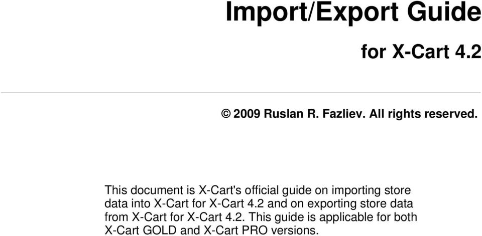 data into X-Cart for X-Cart 4.