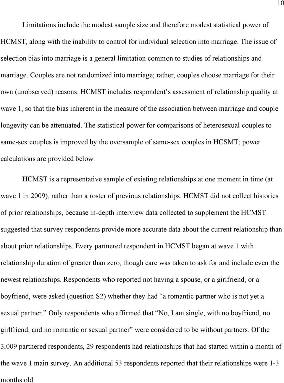 Couples are not randomized into marriage; rather, couples choose marriage for their own (unobserved) reasons.