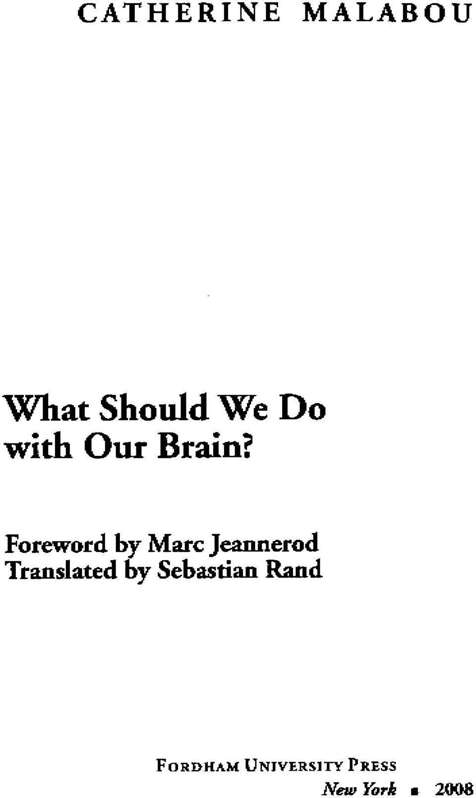 Foreword by Marc Jeannerod Translated