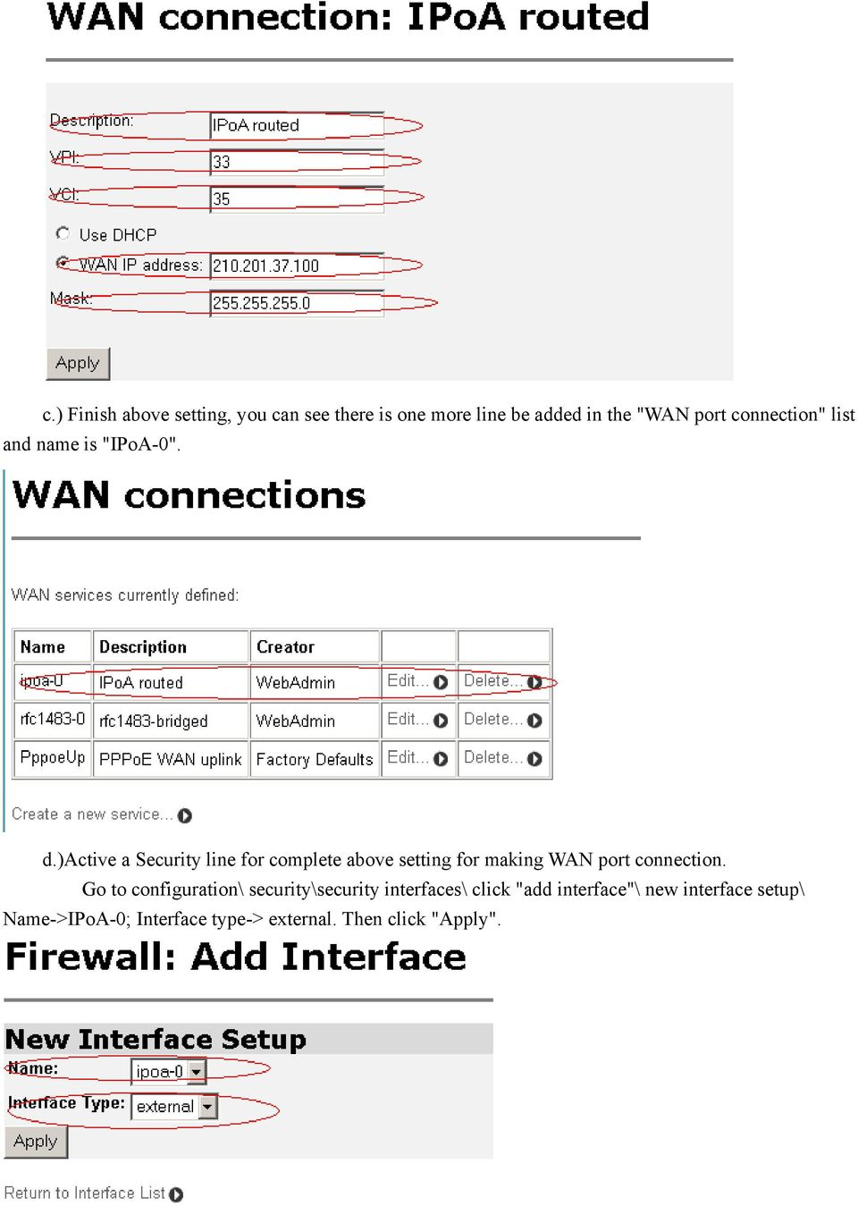 )active a Security line for complete above setting for making WAN port connection.