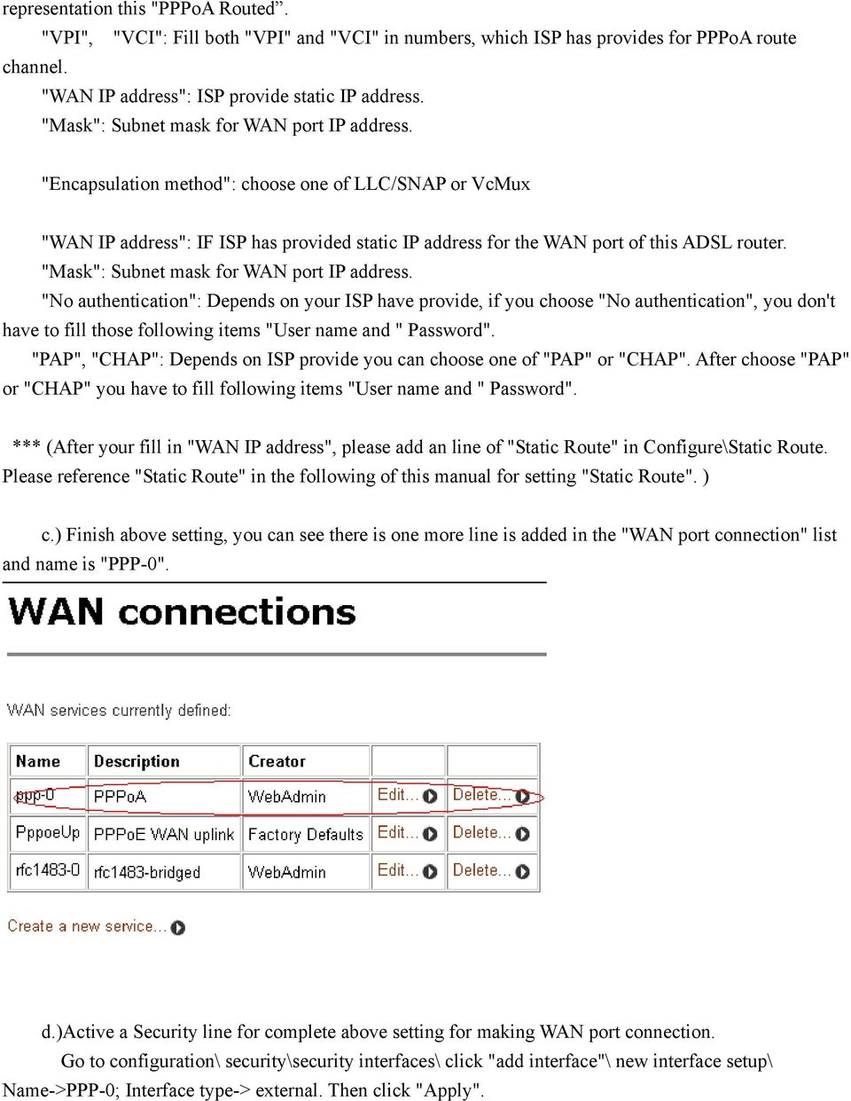 """Mask"": Subnet mask for WAN port IP address."