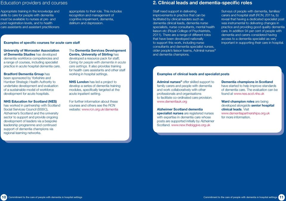 range of courses, including specialist practice in acute hospital dementia care.