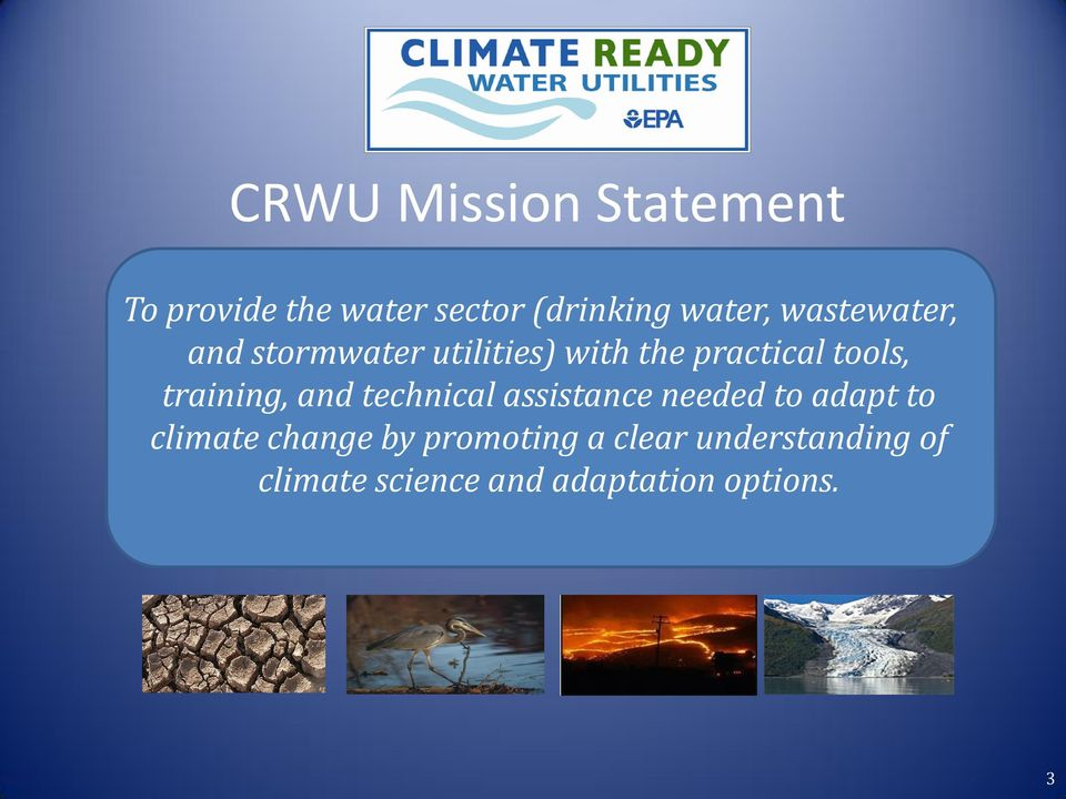 training, and technical assistance needed to adapt to climate change