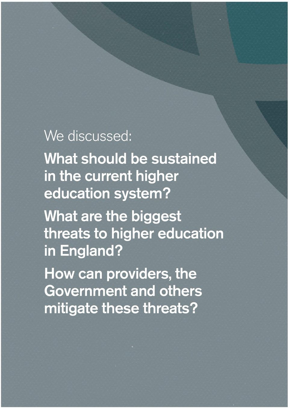 What are the biggest threats to higher education in