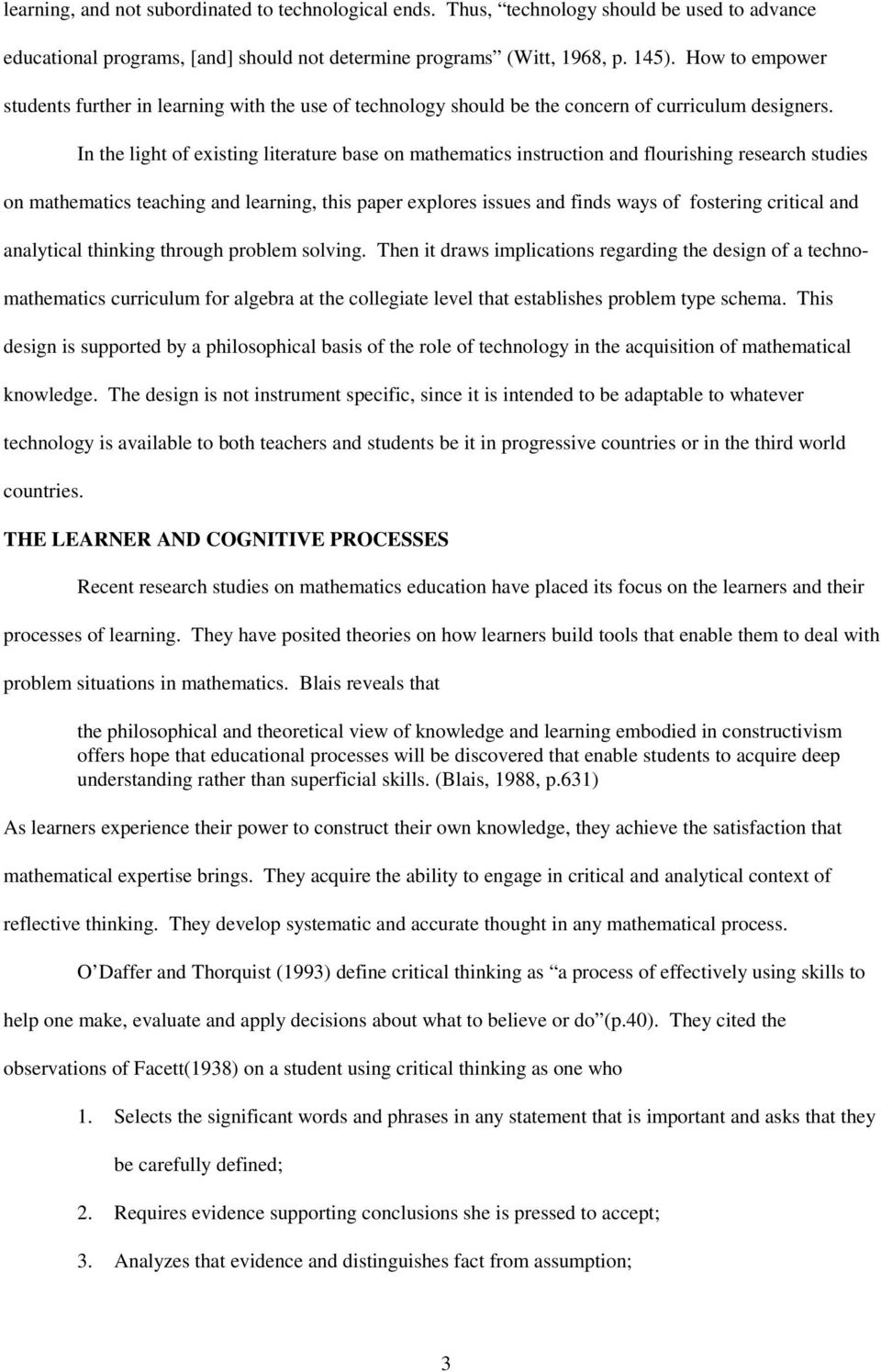 In the light of existing literature base on mathematics instruction and flourishing research studies on mathematics teaching and learning, this paper explores issues and finds ways of fostering