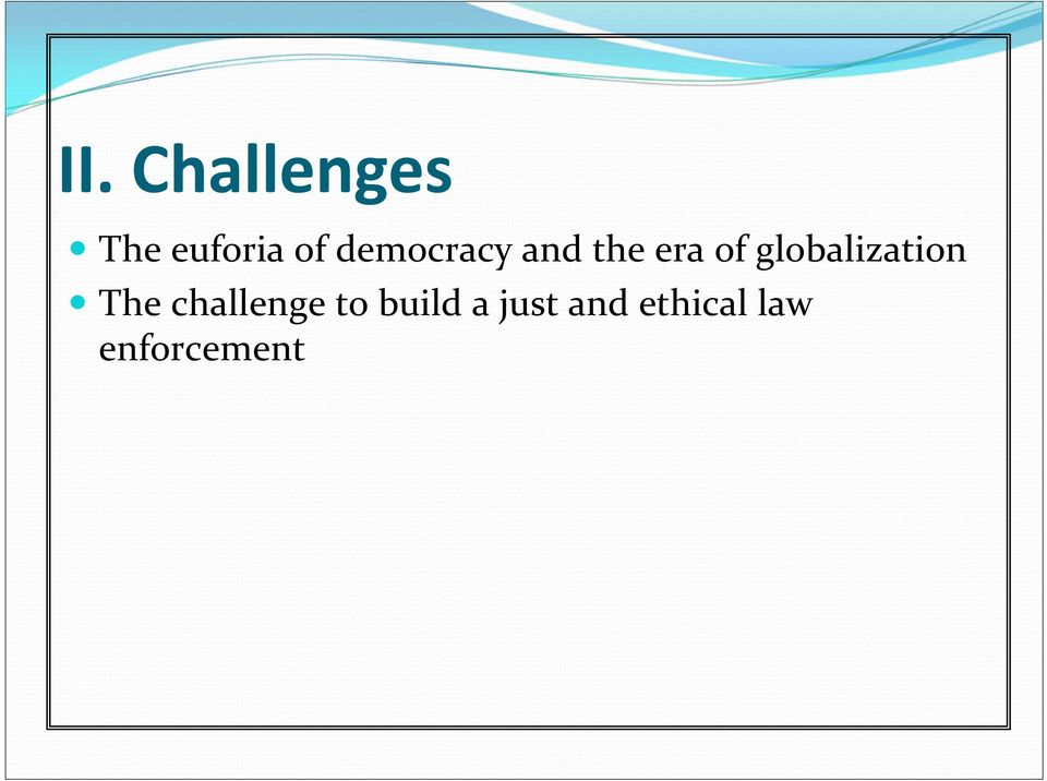 globalization The challenge to