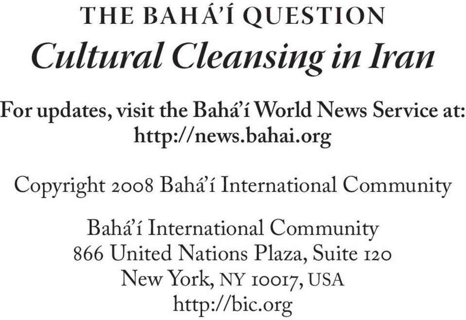 org Copyright 2008 Bahá í International Community Bahá í